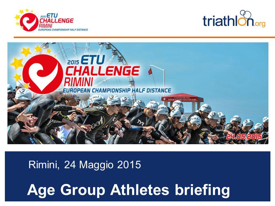 Age Group Athletes briefing Rimini, 24 Maggio 2015