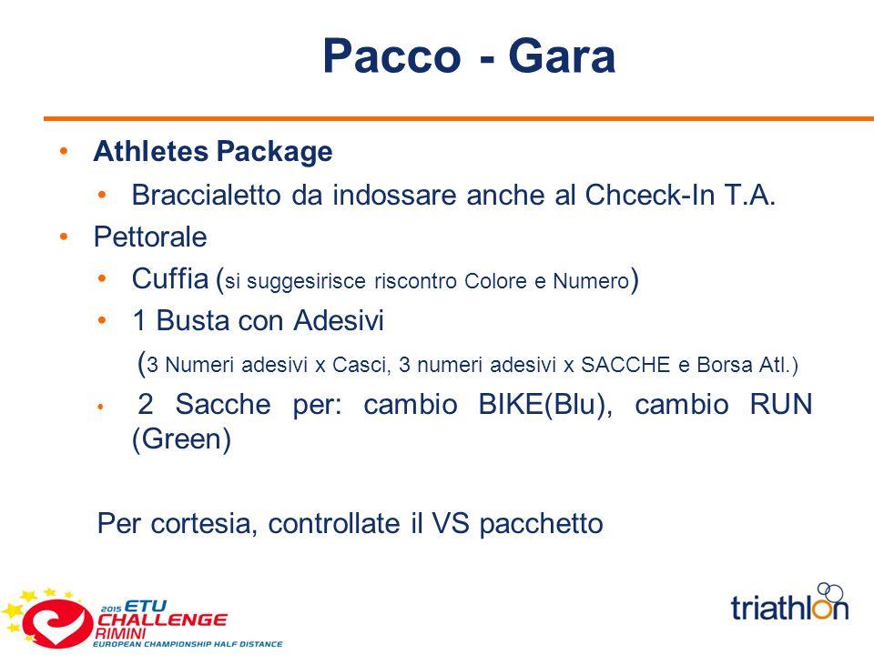 Pacco - Gara Athletes Package Braccialetto da indossare anche al Chceck-In T.A.