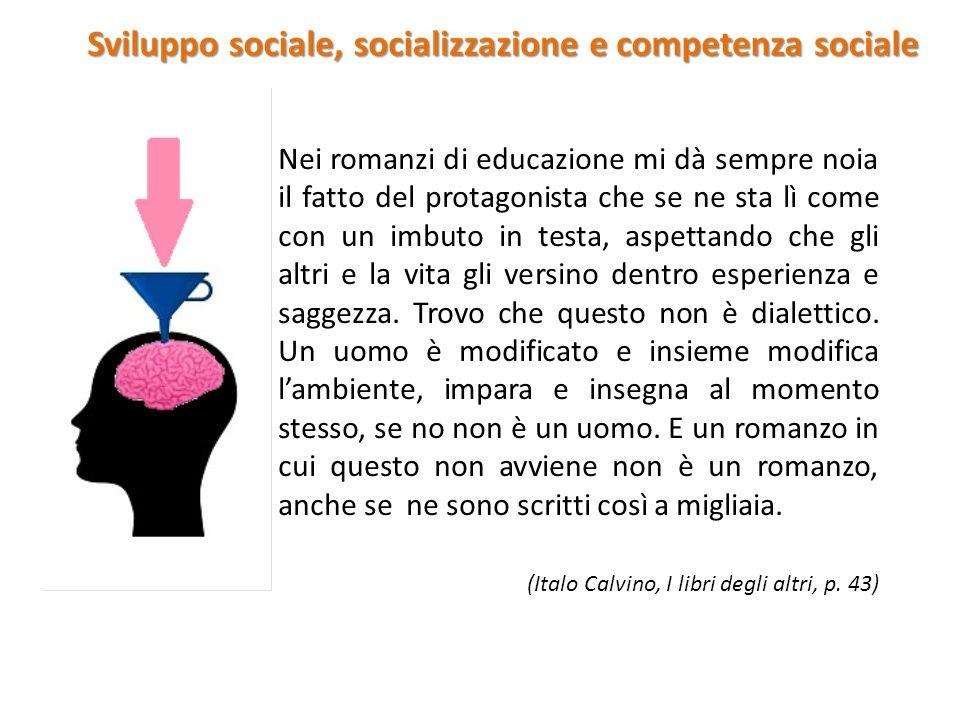 lo sviluppo sociale è il processo attraverso cui l'individuo acquisisce: abilita comportamenti motivazioni valori che gli consentano un buon funzionamento e adattamento all'interno della propria società e cultura di appartenenza (Maccoby, 2007) Sviluppo sociale, socializzazione e competenza sociale