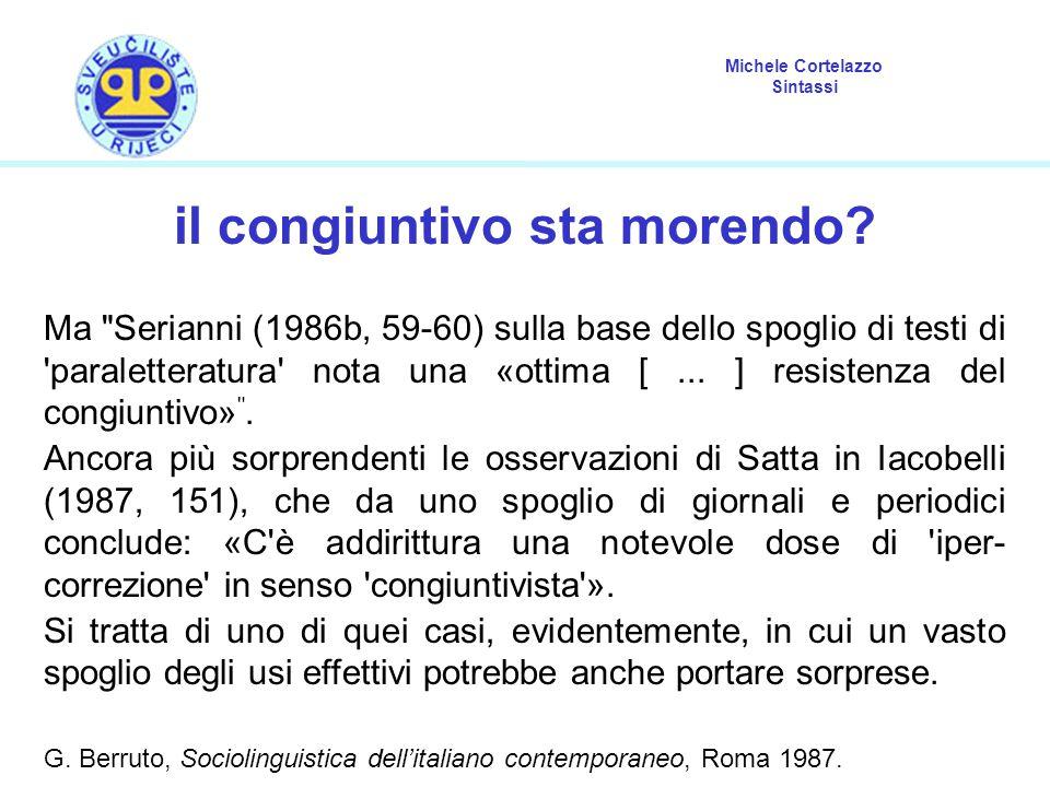 Michele Cortelazzo Sintassi il congiuntivo sta morendo? Ma