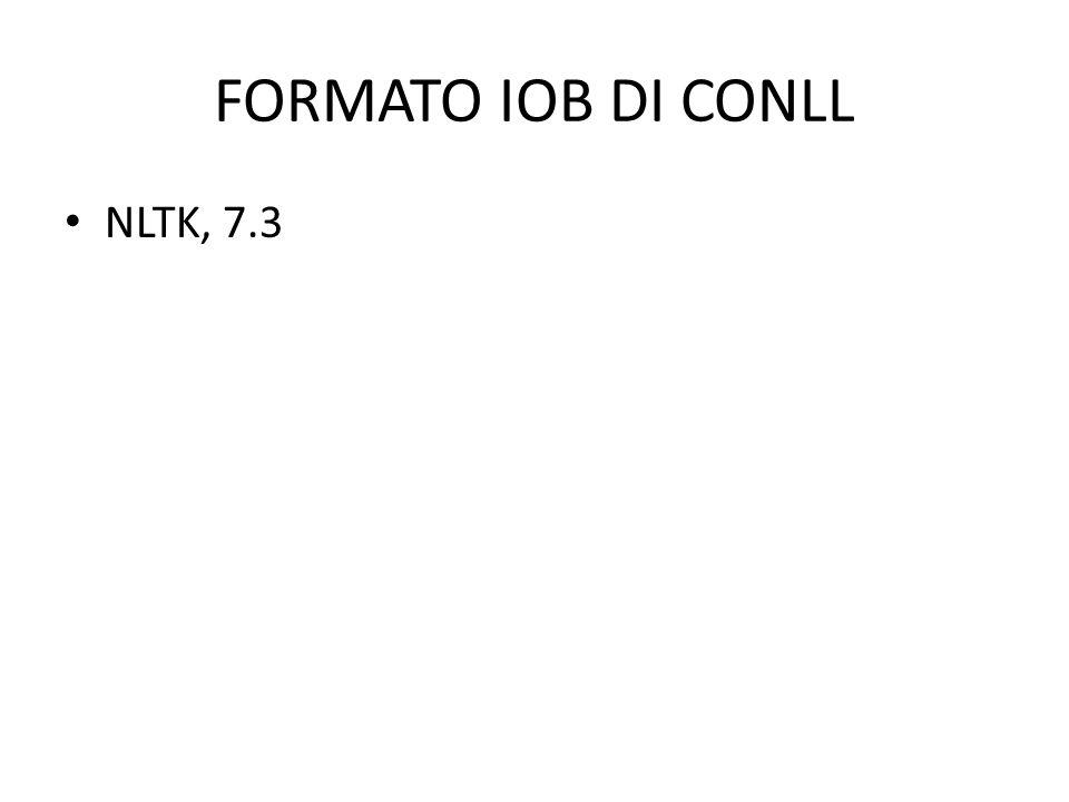 FORMATO IOB DI CONLL NLTK, 7.3