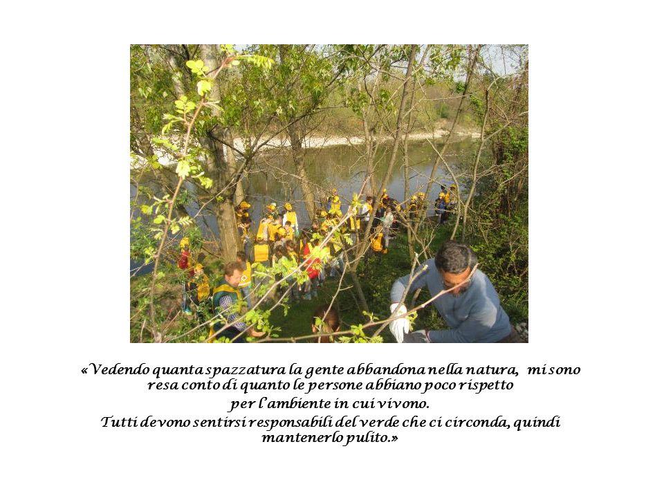 «Vedendo quanta spazzatura la gente abbandona nella natura, mi sono resa conto di quanto le persone abbiano poco rispetto per l'ambiente in cui vivono