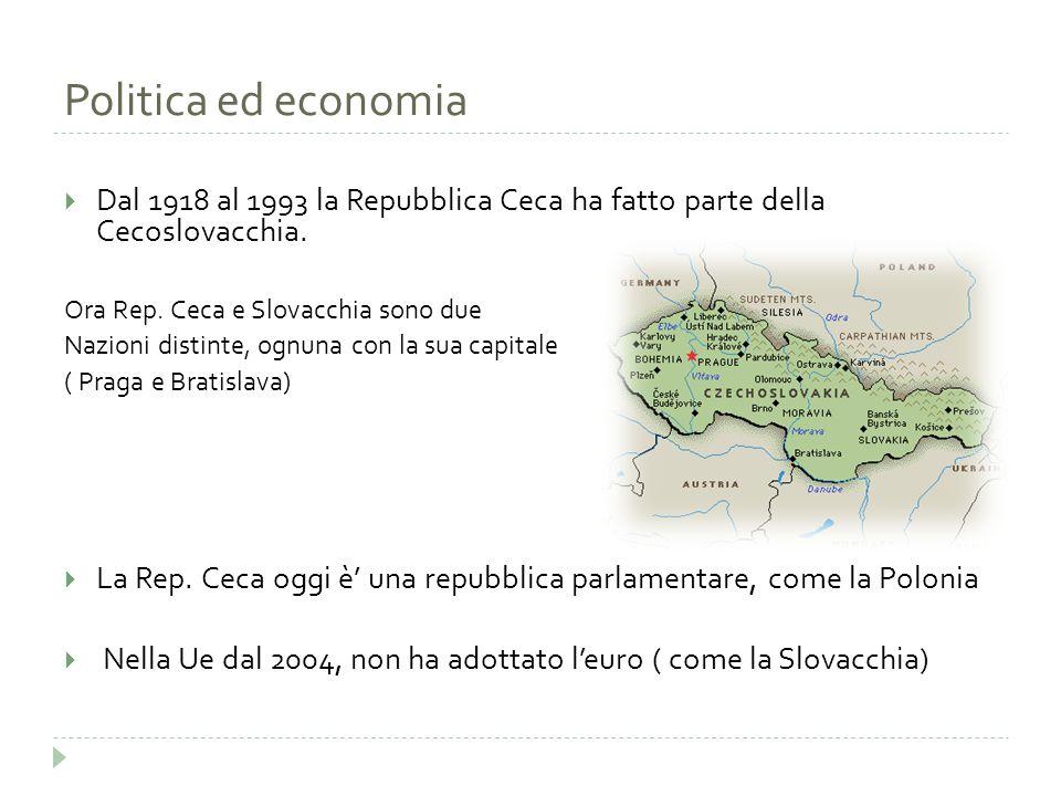 Politica ed economia  Dal 1918 al 1993 la Repubblica Ceca ha fatto parte della Cecoslovacchia. Ora Rep. Ceca e Slovacchia sono due Nazioni distinte,