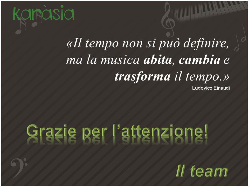Ludovico Einaudi «Il tempo non si può definire, ma la musica abita, cambia e trasforma il tempo.»