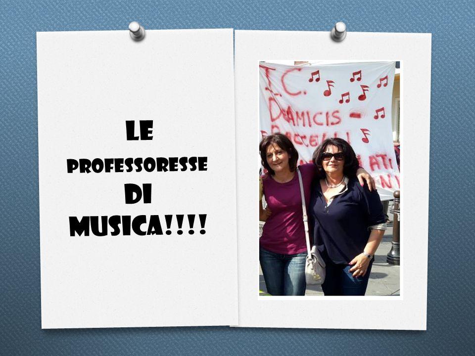 LE PROFESSORESSE DI MUSICA!!!!