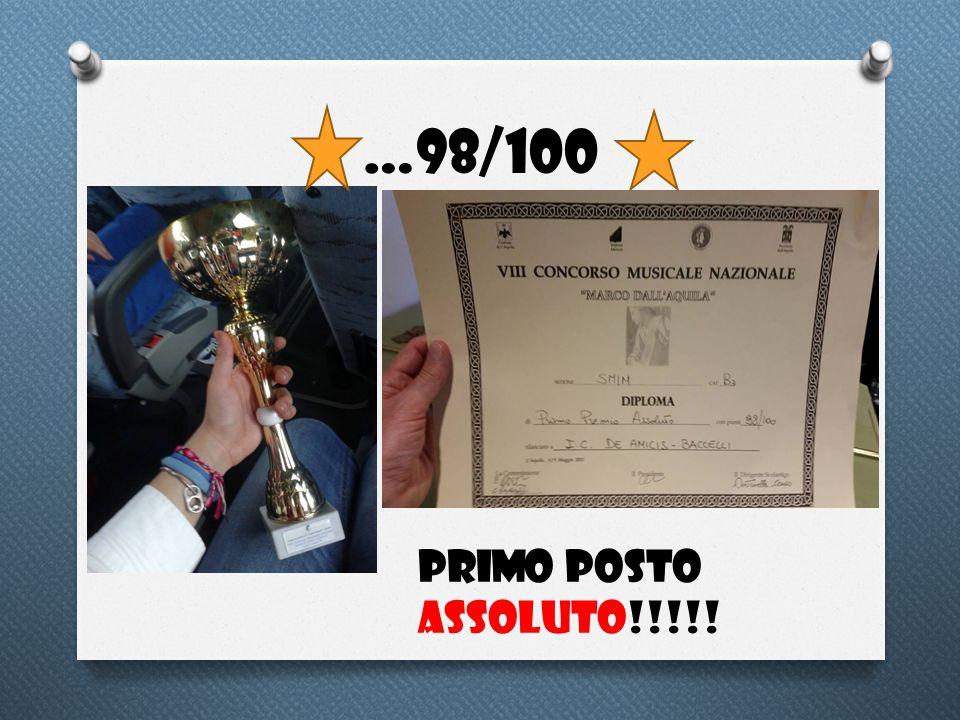 …98/100 Primo posto assoluto!!!!!