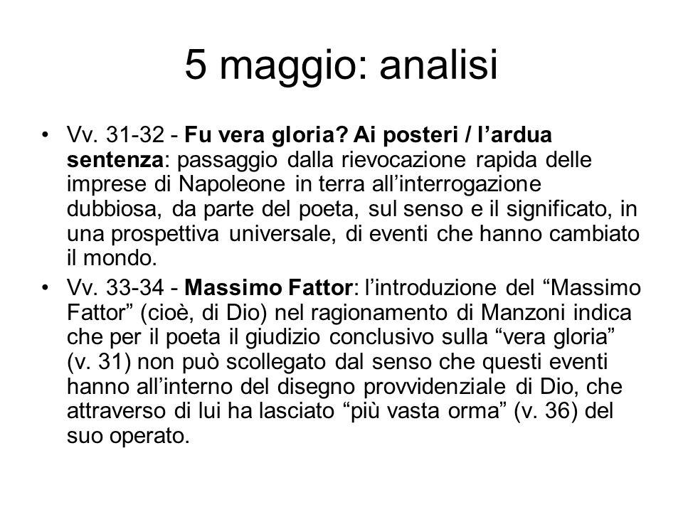 5 maggio: analisi Vv.31-32 - Fu vera gloria.