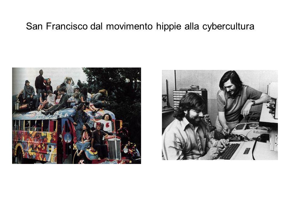 San Francisco dal movimento hippie alla cybercultura