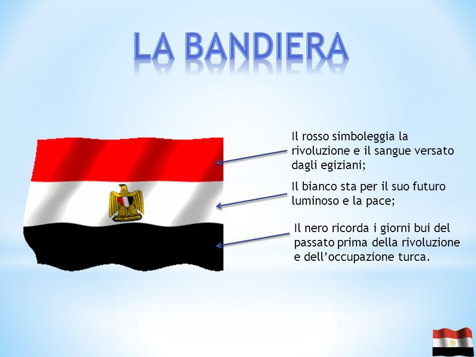 Il rosso simboleggia la rivoluzione e il sangue versato dagli egiziani; Il bianco sta per il suo futuro luminoso e la pace; Il nero ricorda i giorni b