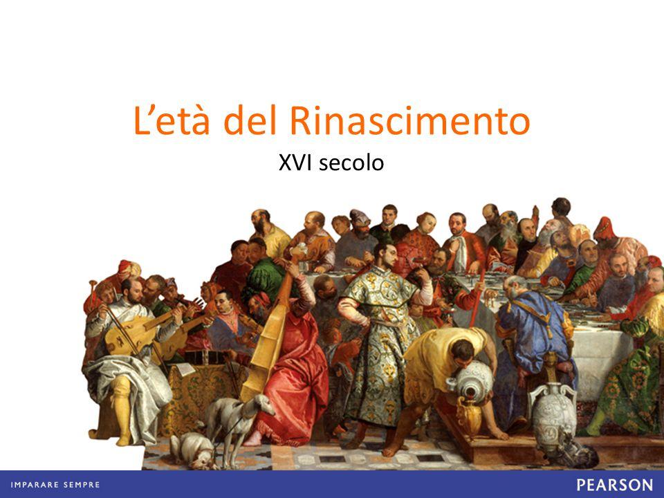 L'età del Rinascimento XVI secolo