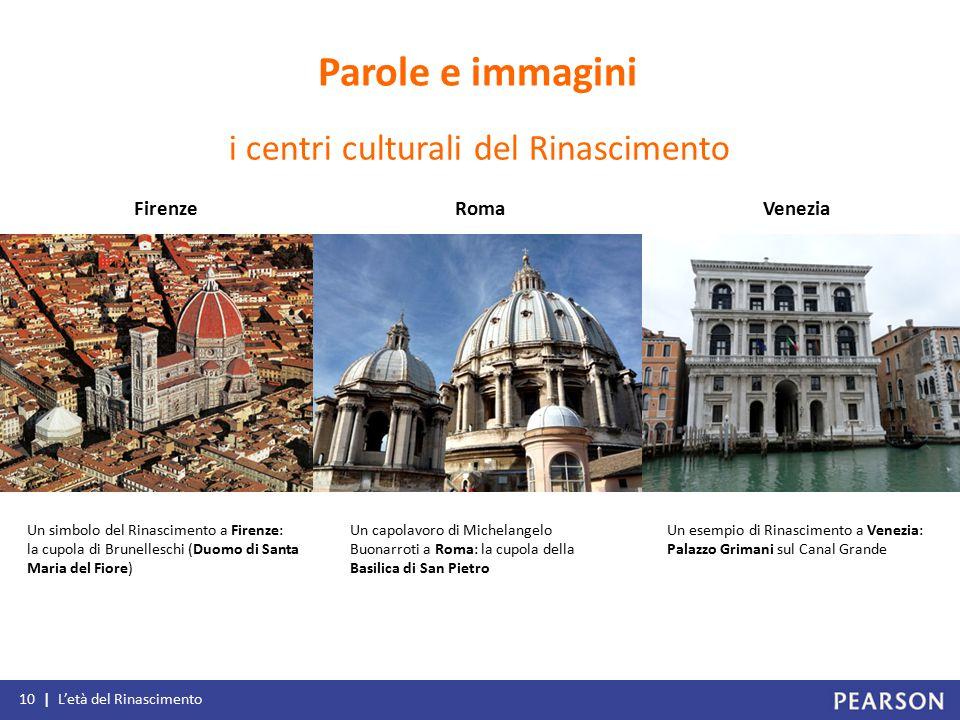 FirenzeRomaVenezia Un simbolo del Rinascimento a Firenze: la cupola di Brunelleschi (Duomo di Santa Maria del Fiore) Un capolavoro di Michelangelo Buo