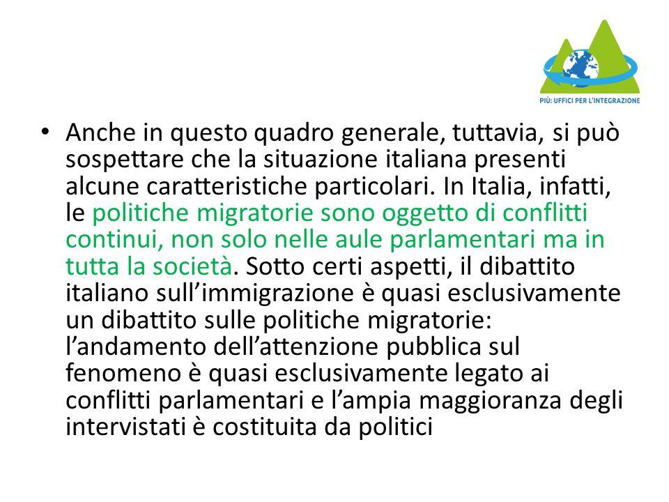Anche in questo quadro generale, tuttavia, si può sospettare che la situazione italiana presenti alcune caratteristiche particolari.
