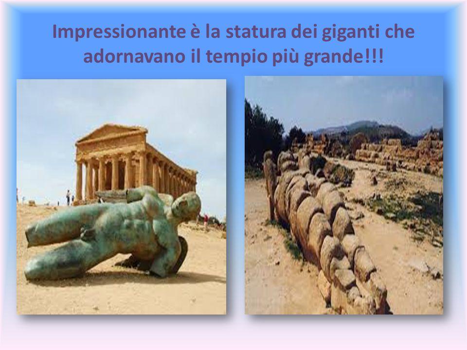 Impressionante è la statura dei giganti che adornavano il tempio più grande!!!