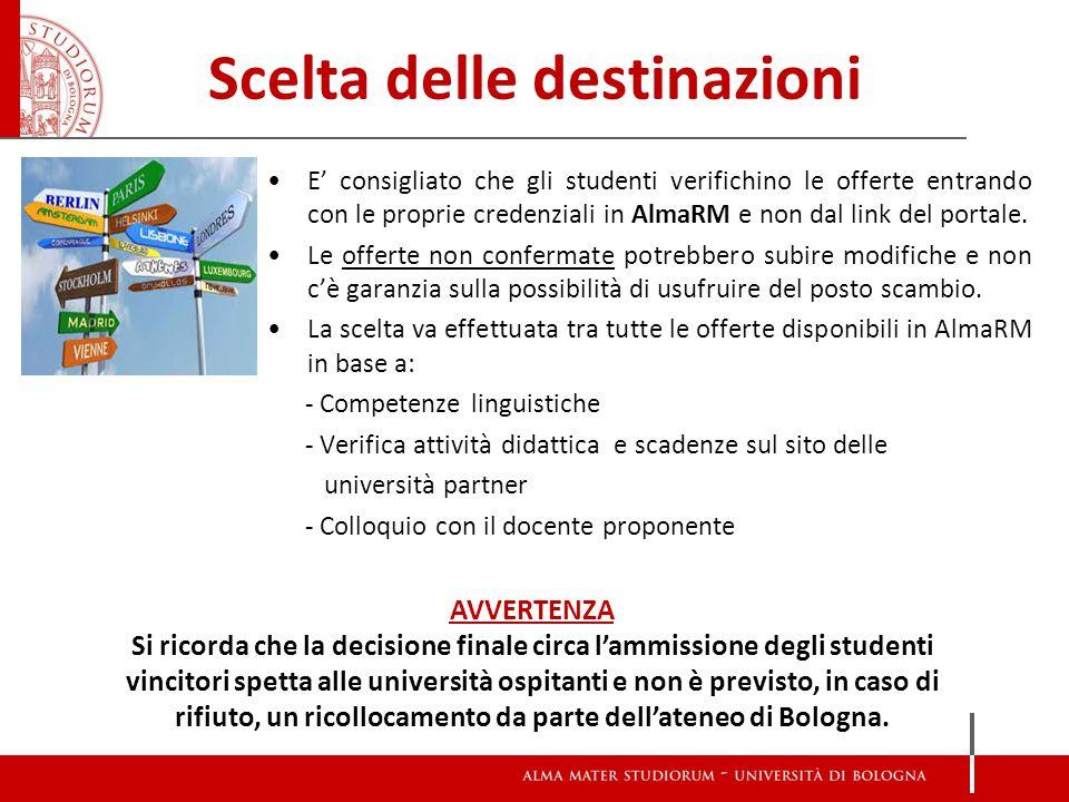 Scelta delle destinazioni E' consigliato che gli studenti verifichino le offerte entrando con le proprie credenziali in AlmaRM e non dal link del portale.