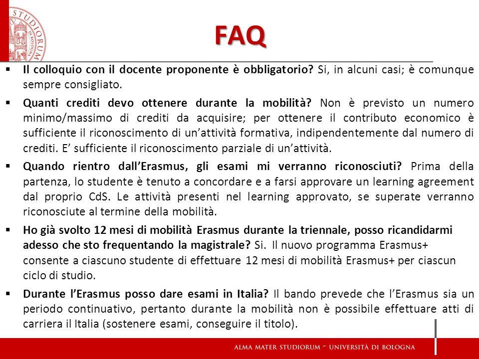 FAQ  Il colloquio con il docente proponente è obbligatorio.