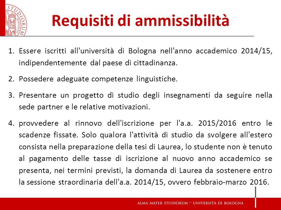 Requisiti di ammissibilità 1.Essere iscritti all'università di Bologna nell'anno accademico 2014/15, indipendentemente dal paese di cittadinanza. 2.Po