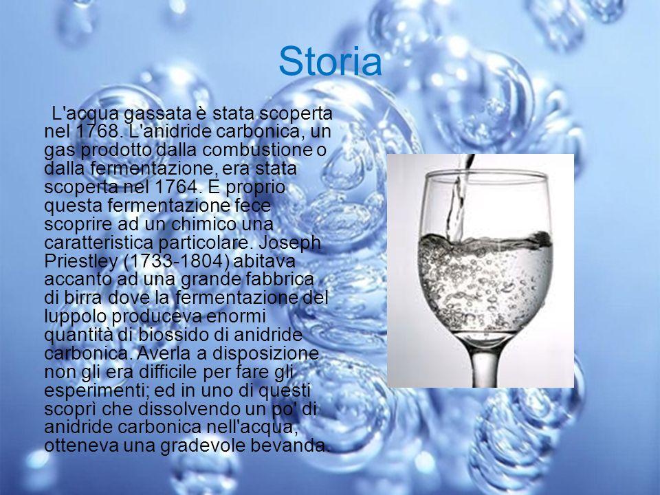 Storia L'acqua gassata è stata scoperta nel 1768. L'anidride carbonica, un gas prodotto dalla combustione o dalla fermentazione, era stata scoperta ne