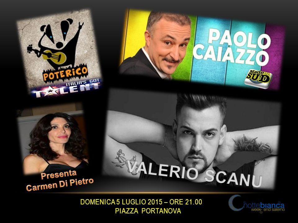 DOMENICA 5 LUGLIO 2015 – ORE 21.00 PIAZZA PORTANOVA
