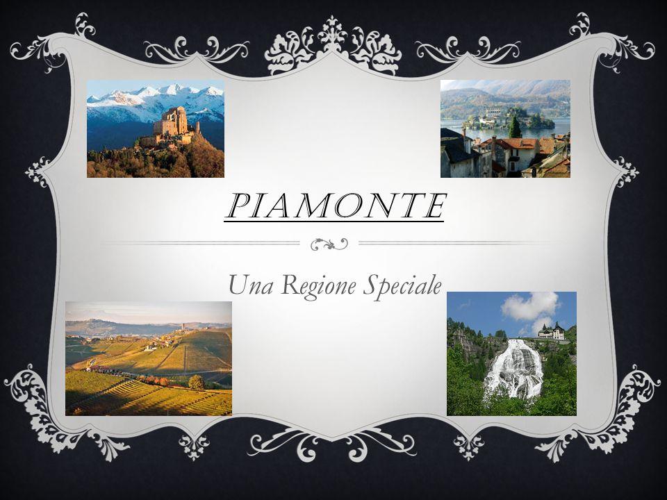 PIAMONTE Una Regione Speciale
