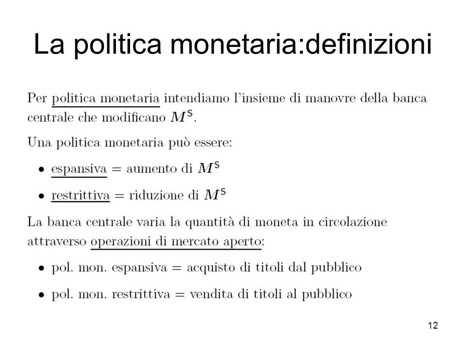 12 La politica monetaria:definizioni