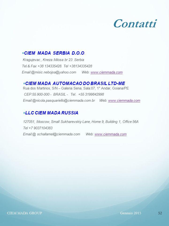 Contatti Gennaio 2015CIEM MADA GROUP52 CIEM MADA SERBIA D.O.O.