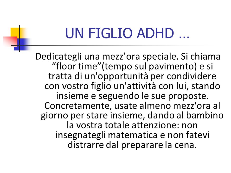 UN FIGLIO ADHD … Dedicategli una mezz'ora speciale.