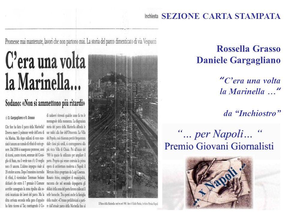 SEZIONE CARTA STAMPATA Rossella Grasso Daniele Gargagliano C'era una volta la Marinella … da Inchiostro
