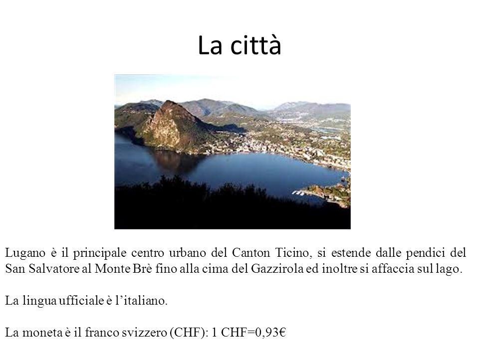 La città Lugano è il principale centro urbano del Canton Ticino, si estende dalle pendici del San Salvatore al Monte Brè fino alla cima del Gazzirola ed inoltre si affaccia sul lago.
