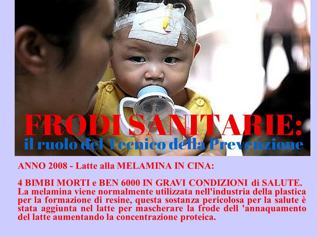 ANNO 2008 - Latte alla MELAMINA IN CINA: 4 BIMBI MORTI e BEN 6000 IN GRAVI CONDIZIONI di SALUTE.