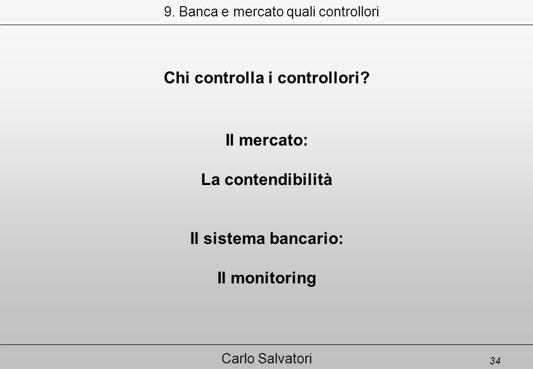 34 Carlo Salvatori Chi controlla i controllori. 9.