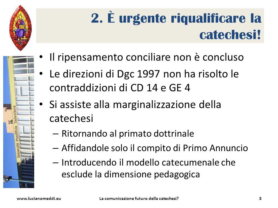 2. È urgente riqualificare la catechesi.