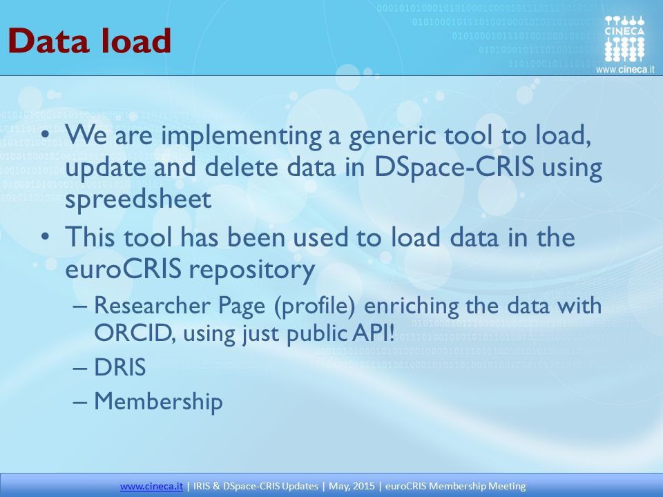 Data load We are implementing a generic tool to load, update and delete data in DSpace-CRIS using spreedsheet This tool has been used to load data in