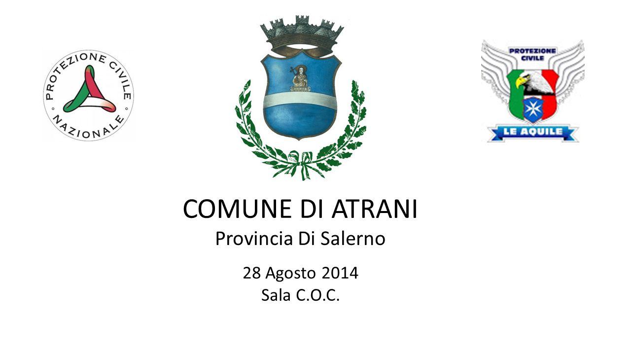 COMUNE DI ATRANI Provincia Di Salerno 28 Agosto 2014 Sala C.O.C.