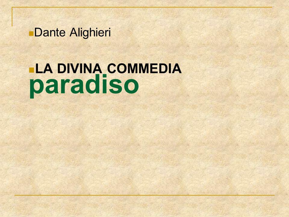 paradiso Dante Alighieri LA DIVINA COMMEDIA