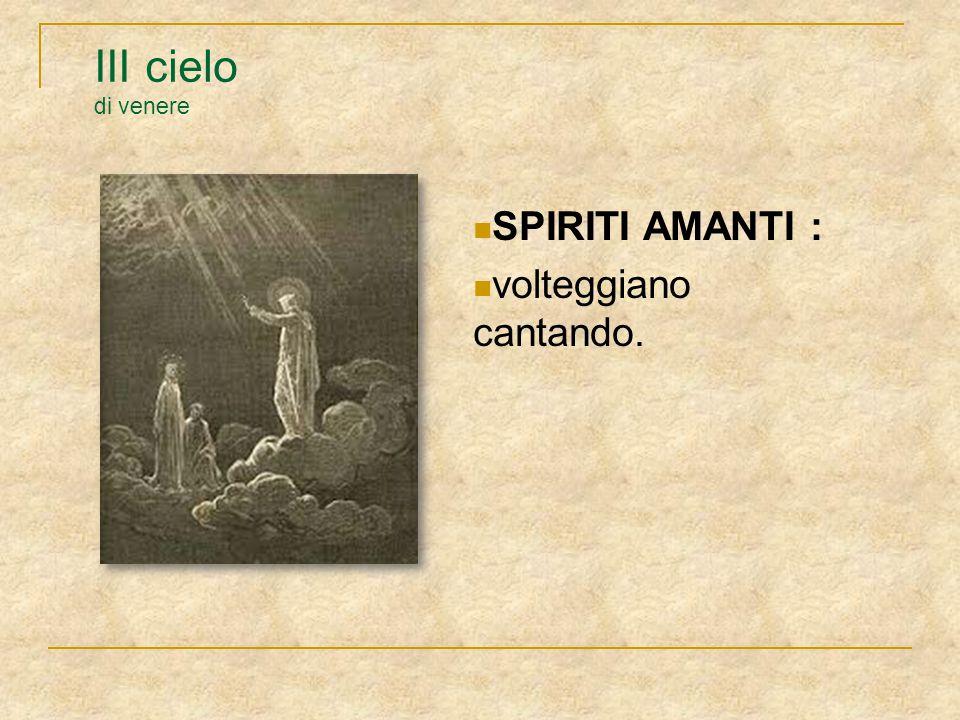 III cielo di venere SPIRITI AMANTI : volteggiano cantando.