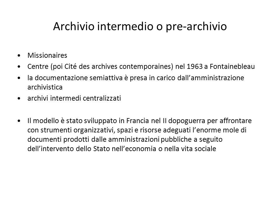 Archivio intermedio o pre-archivio Missionaires Centre (poi Cité des archives contemporaines) nel 1963 a Fontainebleau la documentazione semiattiva è