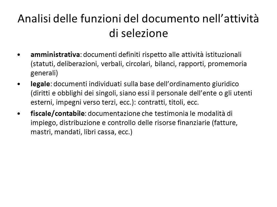 Analisi delle funzioni del documento nell'attività di selezione amministrativa: documenti definiti rispetto alle attività istituzionali (statuti, deli
