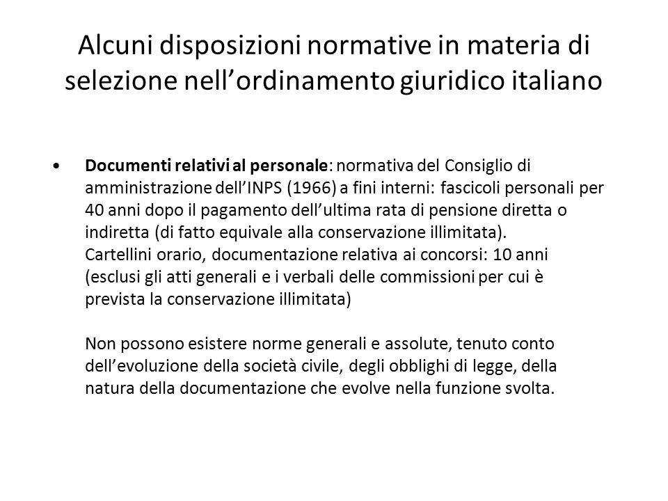 Alcuni disposizioni normative in materia di selezione nell'ordinamento giuridico italiano Documenti relativi al personale: normativa del Consiglio di