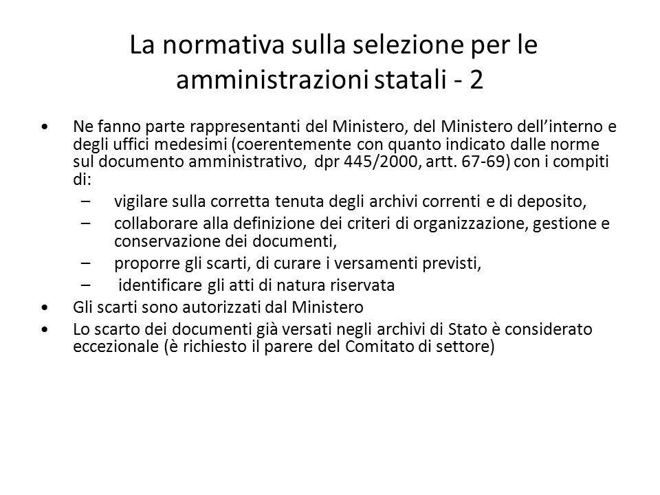 La normativa sulla selezione per le amministrazioni statali - 2 Ne fanno parte rappresentanti del Ministero, del Ministero dell'interno e degli uffici