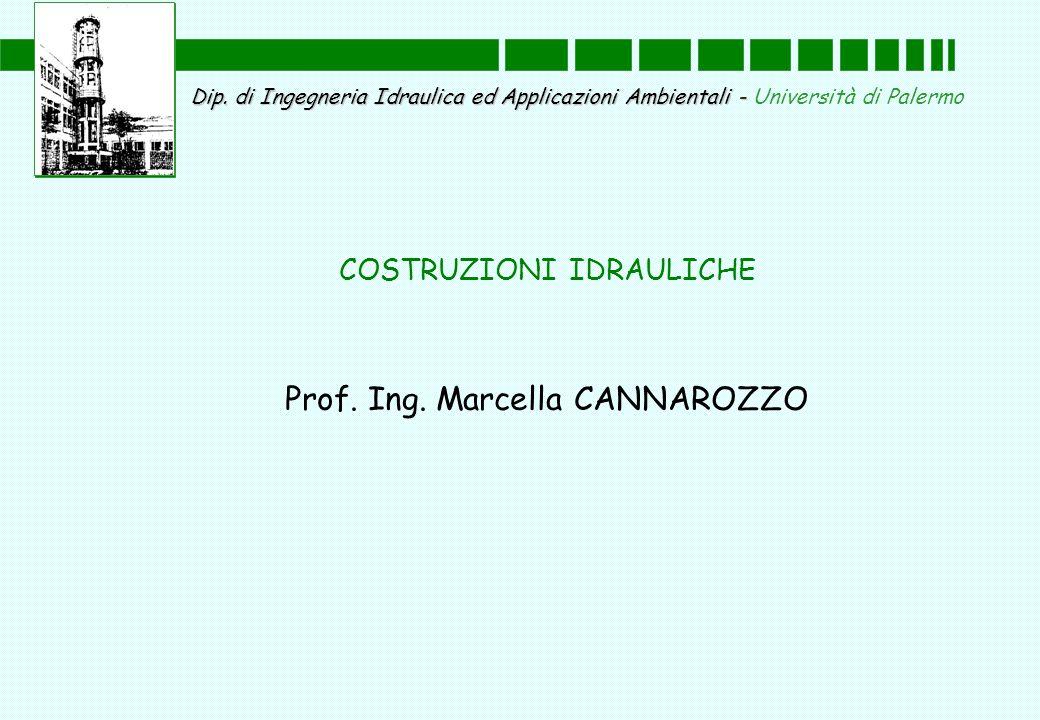 Dip. di Ingegneria Idraulica ed Applicazioni Ambientali - Dip. di Ingegneria Idraulica ed Applicazioni Ambientali - Università di Palermo COSTRUZIONI