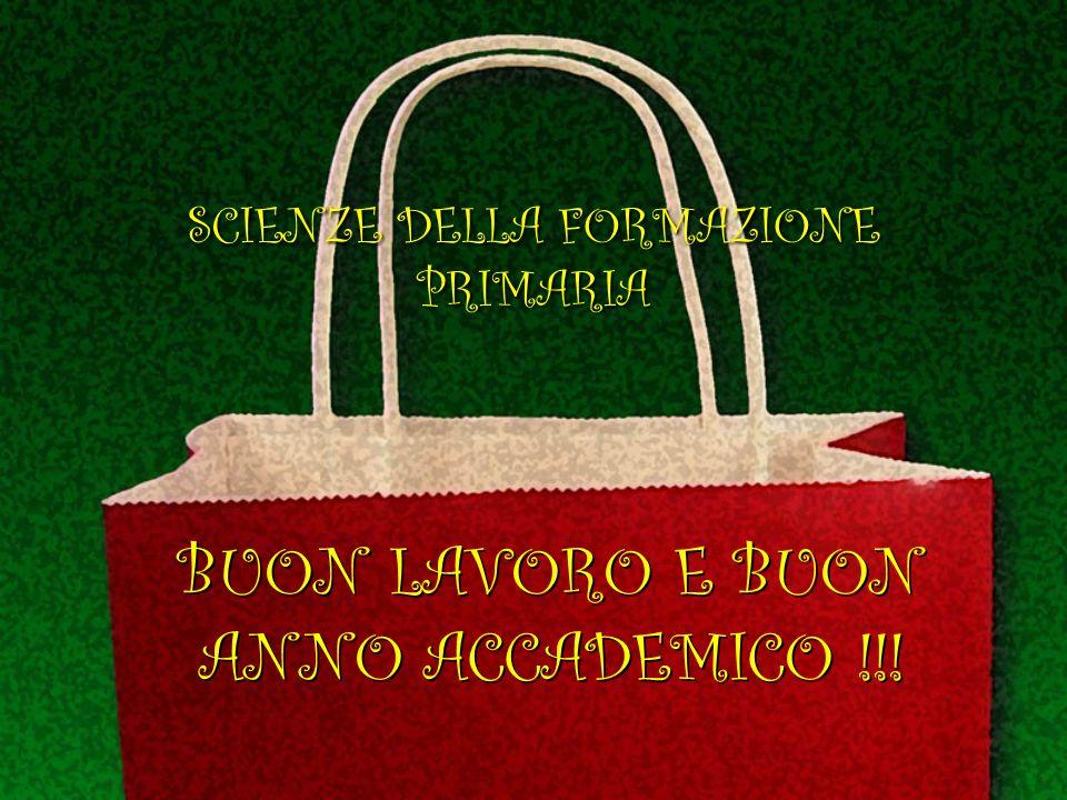 BUON LAVORO E BUON ANNO ACCADEMICO !!! SCIENZE DELLA FORMAZIONE PRIMARIA