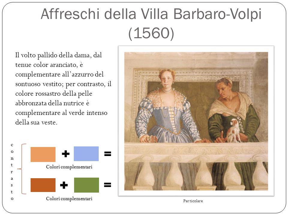 Affreschi della Villa Barbaro-Volpi (1560) Particolare Il volto pallido della dama, dal tenue color aranciato, è complementare all'azzurro del sontuos