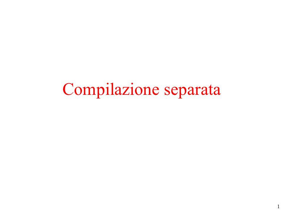 1 Compilazione separata