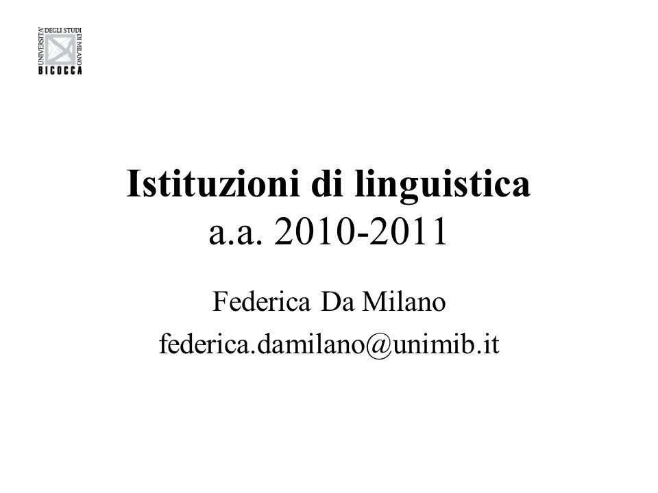 Programma d'esame Il corso si propone di presentare le nozioni base, le principali articolazioni e i metodi di indagine della linguistica.