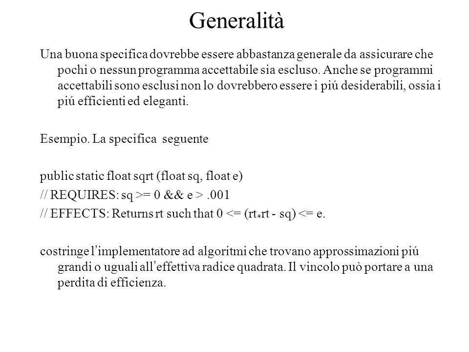 Specifiche operazionali e definizionali (1) Una specifica definizionale elenca esplicitamente proprietà che i membri dell ' insieme specificando devono esibire Un aspecifica operazionale, invece di descrivere le proprietà dei programmi specificandi dà una ricetta per costruirli.