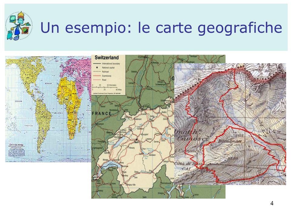 4 Un esempio: le carte geografiche