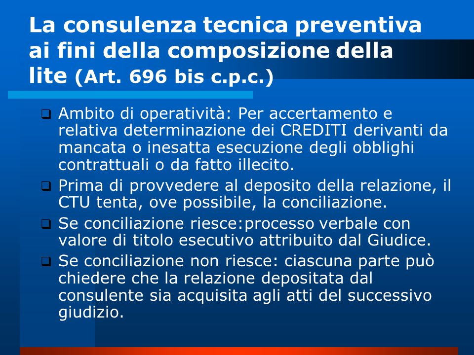 La consulenza tecnica preventiva ai fini della composizione della lite (Art.