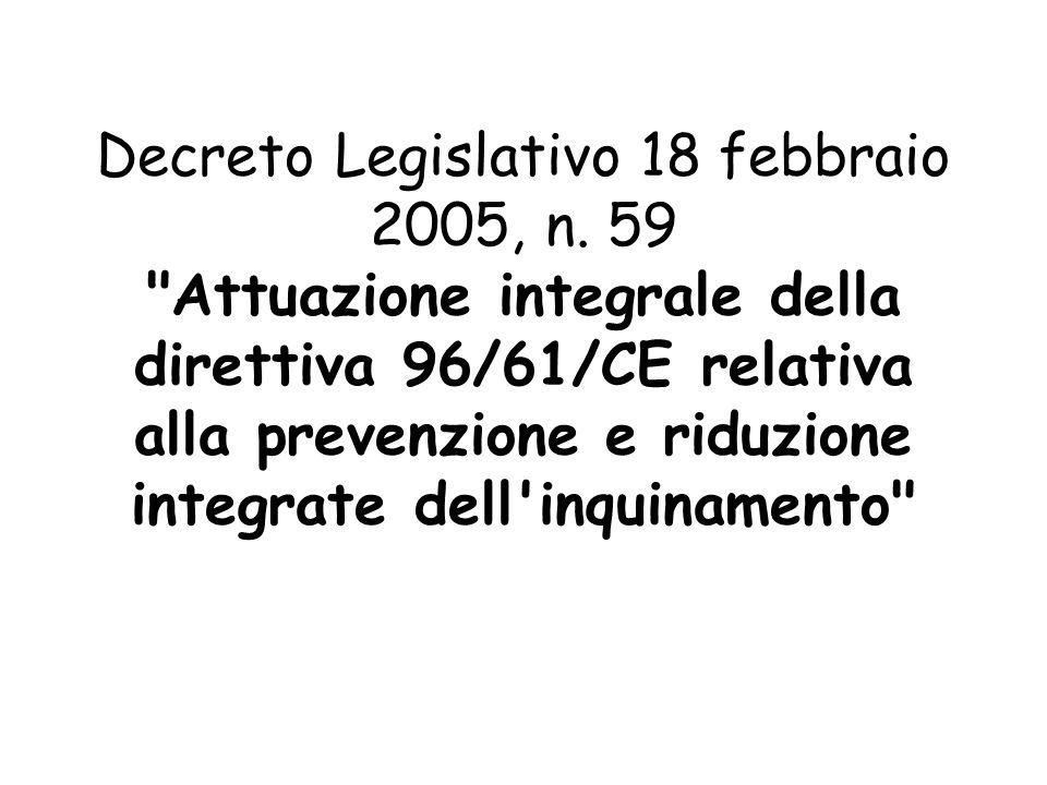 Prevenzione e riduzione integrate dell inquinamento proveniente dalle attività di cui all allegato I: 1.