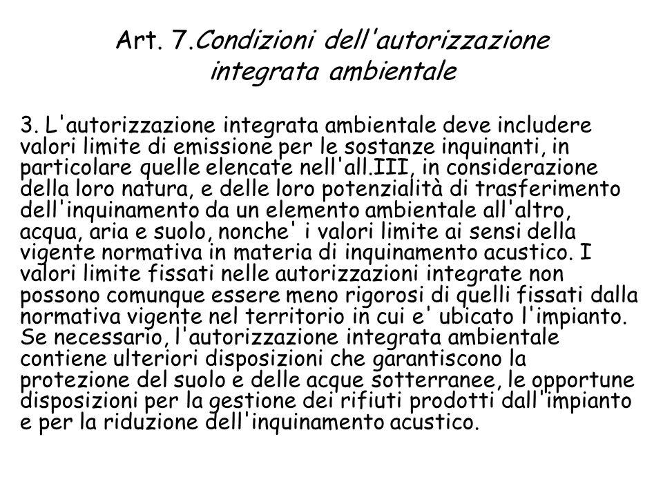 Art. 7.Condizioni dell autorizzazione integrata ambientale 3.