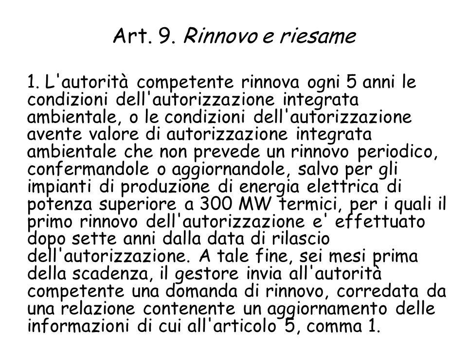 Art. 9. Rinnovo e riesame 1.